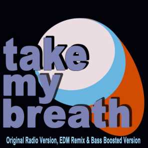 Take My Breath (Extended Mix)