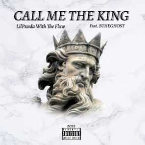Call Me The King (feat. BTHEGHOST)