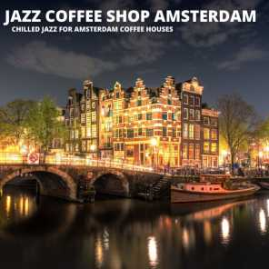 Chilled Jazz For Amsterdam Coffee Houses