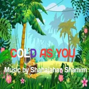 Cold as You
