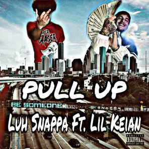 PULL UP (feat. Lil Keian)