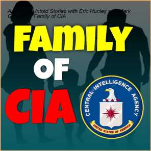 America's Untold Stories with Eric Hunley and Mark Groubert - Family of CIA