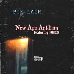 New Age Anthem (feat. Fuego)