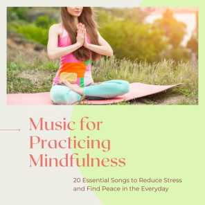 Music for Practicing Mindfulness