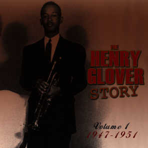 The Henry Glover Story, Vol. 1 1947-51