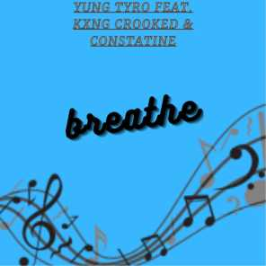 Breathe (feat. Kxng Crooked & Constatine)
