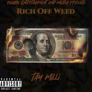 Rich Off Weed