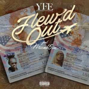 Flew'd Out (feat. Yella Baby & Micah5ive)