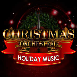 Christmas Orchestral & Holiday Music