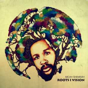 Roots I Vision