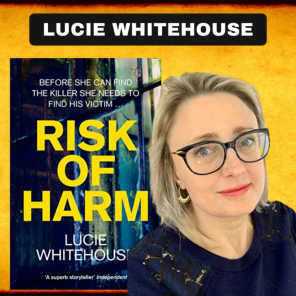 Risk Of Harm, LUCIE WHITEHOUSE on The WCCS!