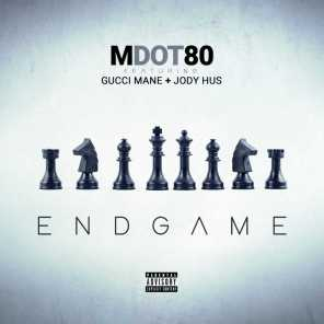 End Game (feat. Gucci Mane & Jody Hus)