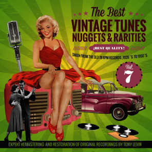 The Best Vintage Tunes. Nuggets & Rarities ¡Best Quality! Vol. 7
