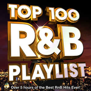 Top 100 R&B Hits Playlist 2013 - Over 5 Hours of the Best Rnb Hits Ever!