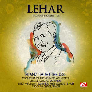 Lehar: Paganini, Operetta (Digitally Remastered)