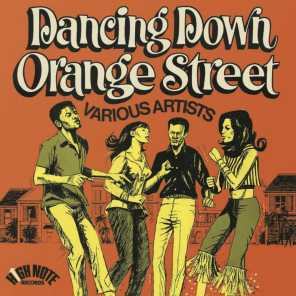 Dancing Down Orange Street (Expanded Edition)
