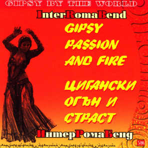Tsiganski Ogan I Strast (Gipsy Fire And Passion)