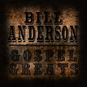 Gospel Greats By Bill Anderson