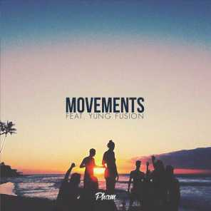 Movements - Single (feat. Yung Fusion)