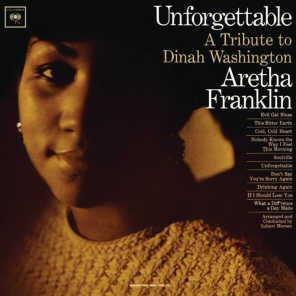 Unforgettable: A Tribute To Dinah Washington (Expanded Edition)