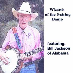 Wizards of the 5-String Banjo (feat. Bill Jackson)