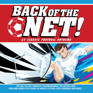 Back Of The Net! [Classic Football Anthems]