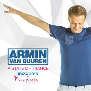 A State Of Trance at Ushuaïa, Ibiza 2015 (Mixed By Armin van Buuren)