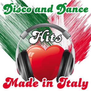 Disco and Dance Hits Made in Italy