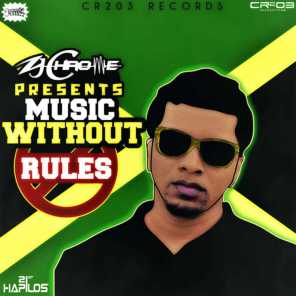 Zj Chrome Presents Music Without Rules