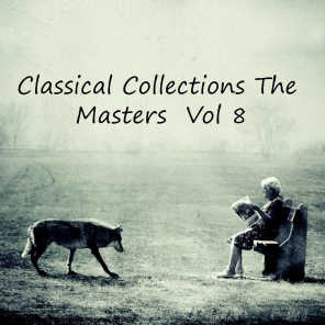 Classical Collections The Masters, Vol. 8