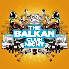 The Balkan Club Night, Vol. 3