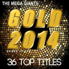 Gold 2014 (Shake It Off)