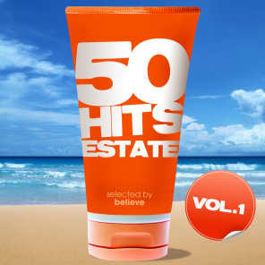 50 Hits Estate, Vol. 1 (Selected By Believe)