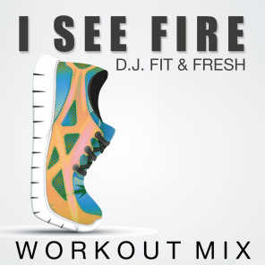 I See Fire (Workout Mix)
