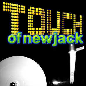 Touch of New Jack (Rerecorded)