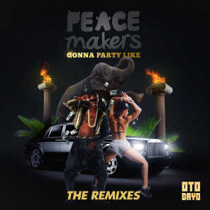 Gonna Party Like (The Remixes)