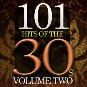 101 Hits of the Thirties, Vol. 2