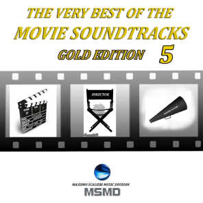 The Very Best of the Movie Soundtracks (Gold Edition, Vol. 5)