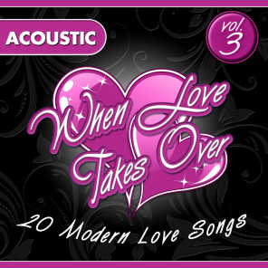 When Love Takes Over, Vol. 3 (Acoustic Version)