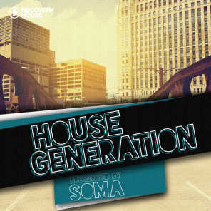 House Generation presented by Soma