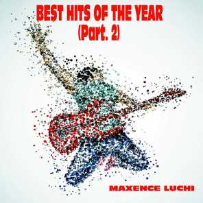 Best Hits Of The Year (Part. 2)