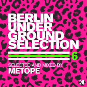Berlin Underground Selection, Vol. 6 (Selected and Mixed by Metope)