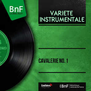 Cavalerie no. 1 (Mono Version)
