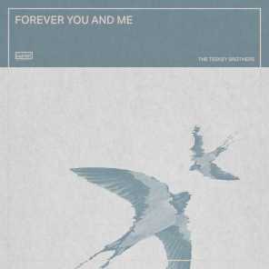 Forever You and Me