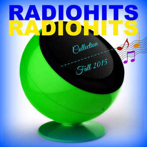 Radio Hits - Fall 2015 (Super Collection)