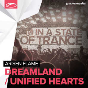 Dreamland / Unified Hearts