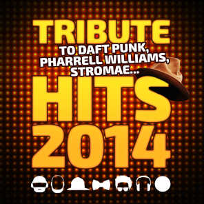 Hits 2014 (Tribute to Daft Punk, Pharrell Williams, Stromae...)