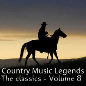 Country Music Legends: The Classics, Vol. 8