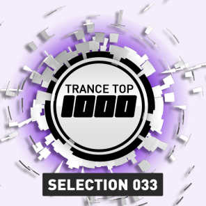 Trance Top 1000 Selection, Vol. 33