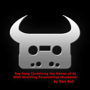 Rap Song Containing the Names of 66 WWE Wrestling Personalities (Punbomb)